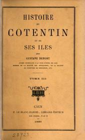 Histoire du Cotentin et de ses îles: 3. ptie. 1461-1789