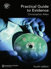 Practical Guide to Evidence: Edition 4