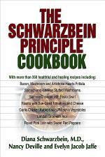 The Schwarzbein Principle Cookbook