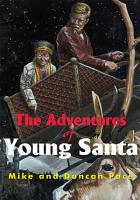 The Adventures of Young Santa PDF