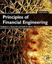 Principles of Financial Engineering: Edition 3