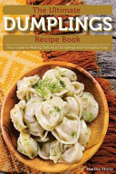 The Ultimate Dumplings Recipe Book