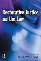 Restorative Justice and the Law PDF