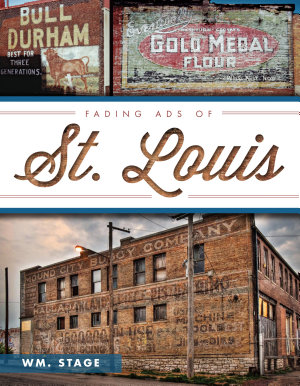 Fading Ads of St  Louis PDF