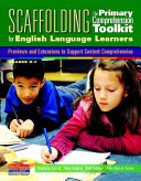 Scaffolding The Primary Comprehension Toolkit For English Language Learners Book PDF