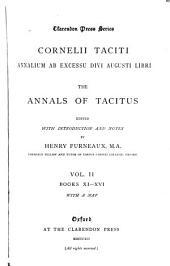 Cornelii Taciti Annalium ab excessu divi Augusti libri: Books XI-XVI