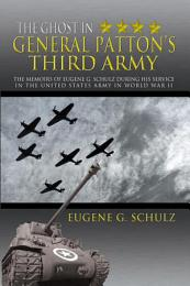 The Ghost in General Patton's Third Army