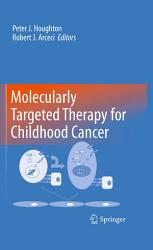 Molecularly Targeted Therapy For Childhood Cancer Book PDF