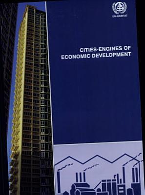 Cities engines of Economic Development PDF