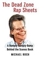The Dead Zone Rap Sheets Book