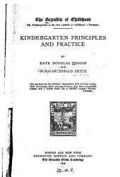 The Republic of Childhood: Kindergarten principles and practice