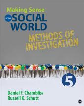 Making Sense of the Social World: Methods of Investigation, Edition 5