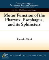 Motor Function of the Pharynx, Esophagus, and Its Sphincters