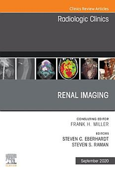 Renal Imaging  An Issue of Radiologic Clinics of North America  E Book PDF