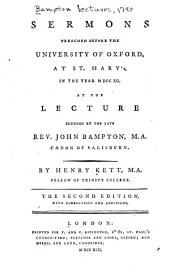 Sermons Preached Before the University of Oxford, at St. Mary's, in the Year MDCCXC.: At the Lecture Founded by the Late Rev. John Bampton ...