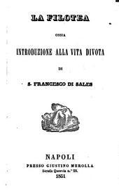 La Filotea, ossia Introduzione alla vita divota di S. Francesco di Sales