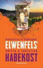 Elwenfels3: Kräutertee im Dubbeglas