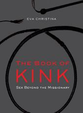 The Book of Kink: Sex Beyond the Missionary