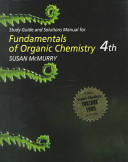 Study Guide and Solutions Manual for Fundamentals of Organic Chemistry