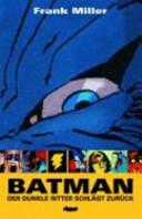 Batman  Der Dunkle Ritter schl  gt zur  ck PDF