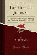 The Hibbert Journal, Vol. 3