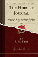 The Hibbert Journal  Vol  3