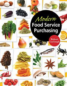 Modern Food Service Purchasing  Business Essentials to Procurement Book