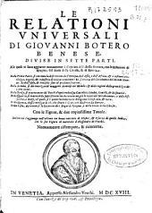 Le Relationi Universali di Giovanni Botero ...: divise in sette parti ... : con le figure [et] due copiosissime tauole ...