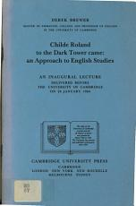 Childe Roland to the Dark Tower Came: An Approach to English Studies