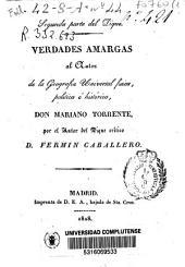 Segunda parte del Dique, Verdades Amargas al autor de la Geografía universal física, política e histórica, Don Mariano Torrente