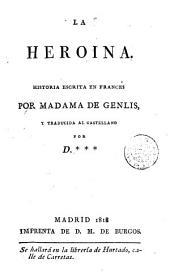 La Heroina: historia escrita en frances