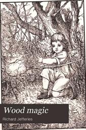 Wood Magic: A Fable