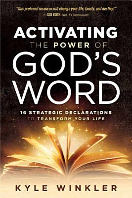 Activating the Power of God s Word PDF