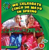 We Celebrate Cinco de Mayo in Spring
