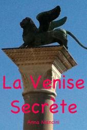 La Venise Secrete