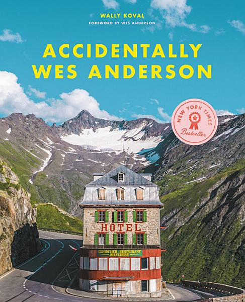 Download Accidentally Wes Anderson Book