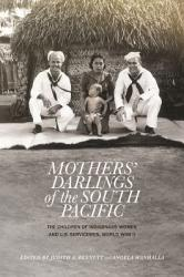 Mothers Darlings Of The South Pacific Book PDF