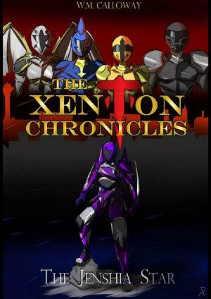 The Xenton Chronicles  The Jenshia Star