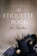The Etiquette Book for Ladies
