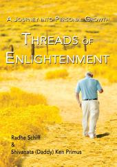 <b>Threads of Enlightenment</b>: <b>A Journey into Personal Growth</b>