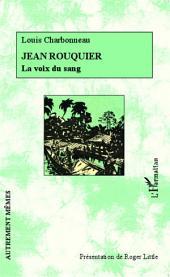 Jean Rouquier: La voix du sang