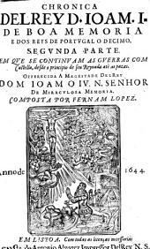 Chronica del Rey D. Joam I e dos Reys de Portugal o Decimo: Volume 2
