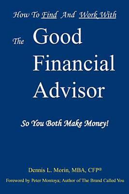 The Good Financial Advisor