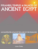 Pyramids, Temples and Tombs of Ancient Egypt