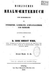 Biblisches Realwoerterbuch: zum Handgebrauch fur Studirende [sic], Candidaten, Gymnasiallehrer und Prediger