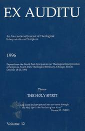Ex Auditu - Volume 12: An International Journal for the Theological Interpretation of Scripture