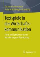 Textspiele in der Wirtschaftskommunikation PDF