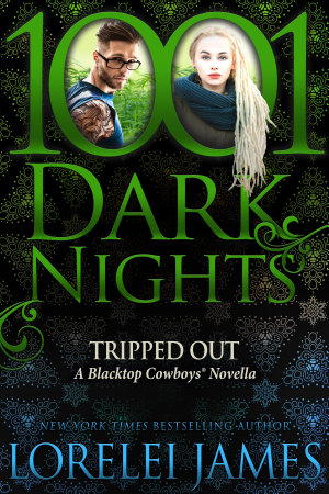 Tripped Out  A Blacktop Cowboys Novells