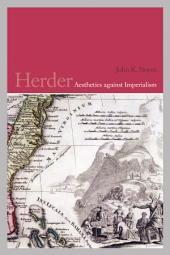 Herder: Aesthetics against Imperialism