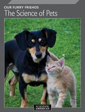 Our Furry Friends: The Science of Pets